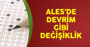 Akademik Personel Ve Lisansüstü Eğitimi Giriş Sınavı'nda (ALES) Devrim Gibi Değişiklik