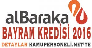 Albaraka Türk Bankası Bayram Kredisi 2016