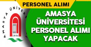 Amasya Üniversitesi Personel Alımı Yapacak