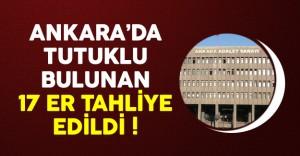 Ankara'da Tutuklu Olan 17 Er Tahliye Edildi