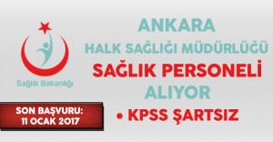 Ankara Halk Sağlığı Müdürlüğü 2017/2 Ek Yerleştirme İle Sağlık Personeli Alıyor