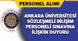 Ankara Üniversitesi Sözleşmeli Bilişim Personel Alımı Sınavı Duyurusu