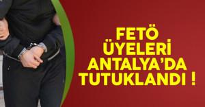 Antalya'da FETÖ Üyeleri Tutuklandı