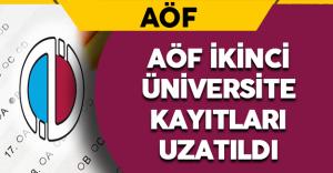 AÖF Sınavsız İkinci Üniversite Kayıtları Uzatıldı