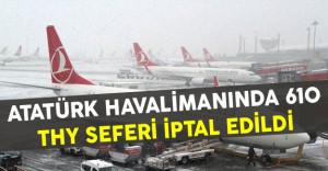 Atatürk Havalimanındaki 610 THY Seferi İptal Edildi