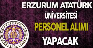 Atatürk Üniversitesi Personel Alıyor