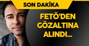 Atilla Taş FETÖ Soruşturmaları Kapsamında Gözaltına Alındı