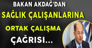 Bakan Akdağ'dan Sağlık Çalışanlarına Ortak Çalışma Çağrısı