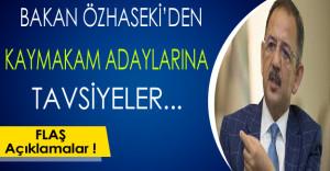 Bakan Özhaseki'den Kaymakam Adaylarına Önemli Tavsiyeler