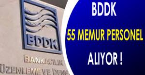 Bankacılık Düzenleme ve Denetleme Kurulu ( BDDK )   55 Memur Personel Alıyor !