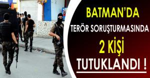 Batman'da Terör Soruşturması Kapsamında 2 Kişi Gözaltına Alındı