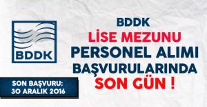 BDDK Lise Mezunu Personel Alımı Başvurularında Son Gün !