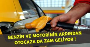 Benzin ve Motorinin Ardından Otogaza da Zam Geliyor !