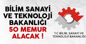 Bilim Sanayi ve Teknoloji Bakanlığı 50 memur alımı ilanı yayımlandı