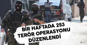 Bir Hafta İçerisinde Terör Örgütlerine Yönelik 253 Operasyon Düzenlendi