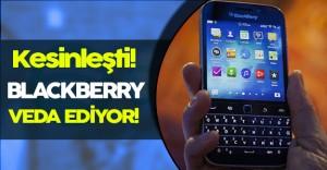 Blackberry Resmen Veda Edeceğini Açıkladı!