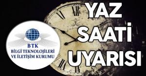 BTK'dan Yaz Saati Uygulamasına Yönelik Son Dakika Uyarısı!