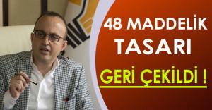 Bülent Turan 48 Maddelik Tasarının Geri Çekildiğini Açıkladı