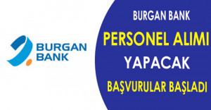 Burgan Bank Personel Alımı Yapacak