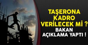 Çalışma Bakanı Müezzinoğlu'ndan taşerona kadro açıklaması geldi