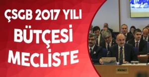 Çalışma ve Sosyal Güvenlik Bakanlığı 2017 Yılı Bütçesi  TBMM Plan ve Bütçe Komisyonunda