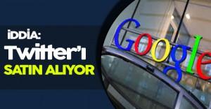 Çarpıcı İddia: Google Twitter' ı Satın Alma Hazırlığında!