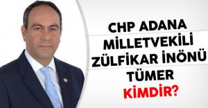 CHP Adana Milletvekili Zülfikar İnönü Tümer Kimdir?