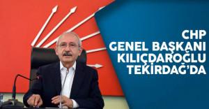 CHP Genel Başkanı Kemal Kılıçdaroğlu Tekirdağ'da