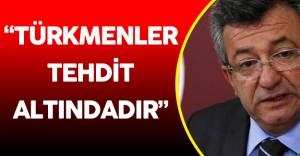 """CHP Grup Başkanvekili Altay:"""" Türkmenlerin Canı ve Malı Tehdit Altındadır"""""""