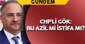 CHP'li Gök Efkan Ala'nın İstifasına İlişkin Açıklama Yaptı