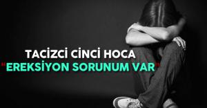 """Cinci Hoca 10 Senelik Hapis Cezasını Duyunca """"Benim Ereksiyon Sorunum Var"""" Dedi"""
