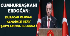 Cumhurbaşkanı Erdoğan: Kendimizi Bulacağımız Yer Sevr Şartlarıdır