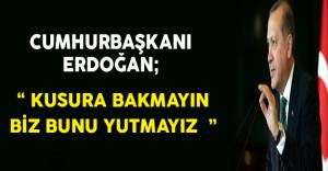 Cumhurbaşkanı Erdoğan Terör Örgütlerine Yardım Hakkında Sert Konuştu