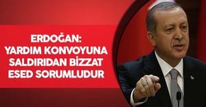 """Cumhurbaşkanı Erdoğan:""""Yardım konvoyuna saldırıdan bizzat Esed sorumludur"""""""