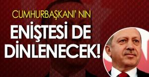 Cumhurbaşkanı Recep Tayyip Erdoğan' ın Eniştesi de Dinlenecek!