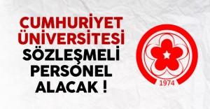 Cumhuriyet Üniversitesi 14 Sözleşmeli Personel Alacak
