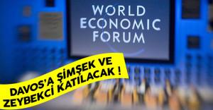 Davos'a Mehmet Şimşek ve Nihat Zeybekci katılacak