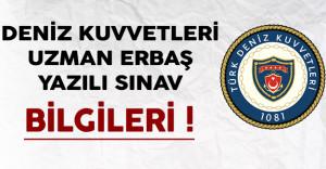 Deniz Kuvvetleri Komutanlığı Uzman Erbaş Yazılı Sınav Bilgileri Yayımlandı !