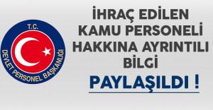 Devlet Personel Başkanlığından (DPB) İhraç Edilen Kamu Personeli Hakkında Ayrıntılı Bilgi