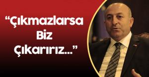 """Dışişleri Bakanı: """"PKK Münbiç'ten Çıkmazsa Biz Çıkarırız"""""""