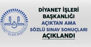 Diyanet İşleri Başkanlığı (DİB) Açıktan Atama Sözlü Sınav Sonuçları Açıklandı