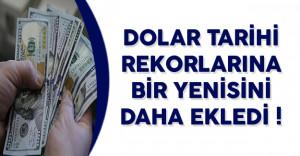 Dolar/TL Tarihi Rekorlarına Bir Yenisini Daha Ekledi! Dolar/TL Ne Kadar?