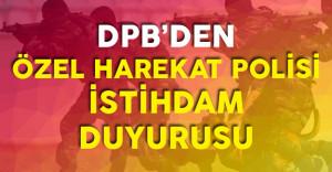 DPB'den Özel Harekat Polisi Alımı için Önemli Duyuru