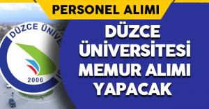 Düzce Üniversitesi Memur Alımı Yapacak
