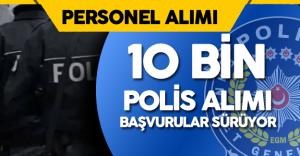 EGM 18.Dönem POMEM Ön Başvuruları Sürüyor ( EGM 10 Bin Polis Alımı)