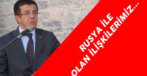 Ekonomi Bakanı Zeybekçi'den Son Dakika Rusya Açıklaması