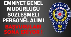 Emniyet Genel Müdürlüğü ( EGM ) Sözleşmeli Personel Alımı Başvuruları Sona Eriyor !