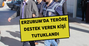Erzurum'da Terör Propagandası Yapan Şüpheli Gözaltına Alındı
