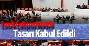 Esnek Çalışma Modeli Tasarısı TBMM'de Kabul Edildi