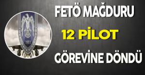 FETÖ Mağduru Pilotlar Görevlerine Döndü